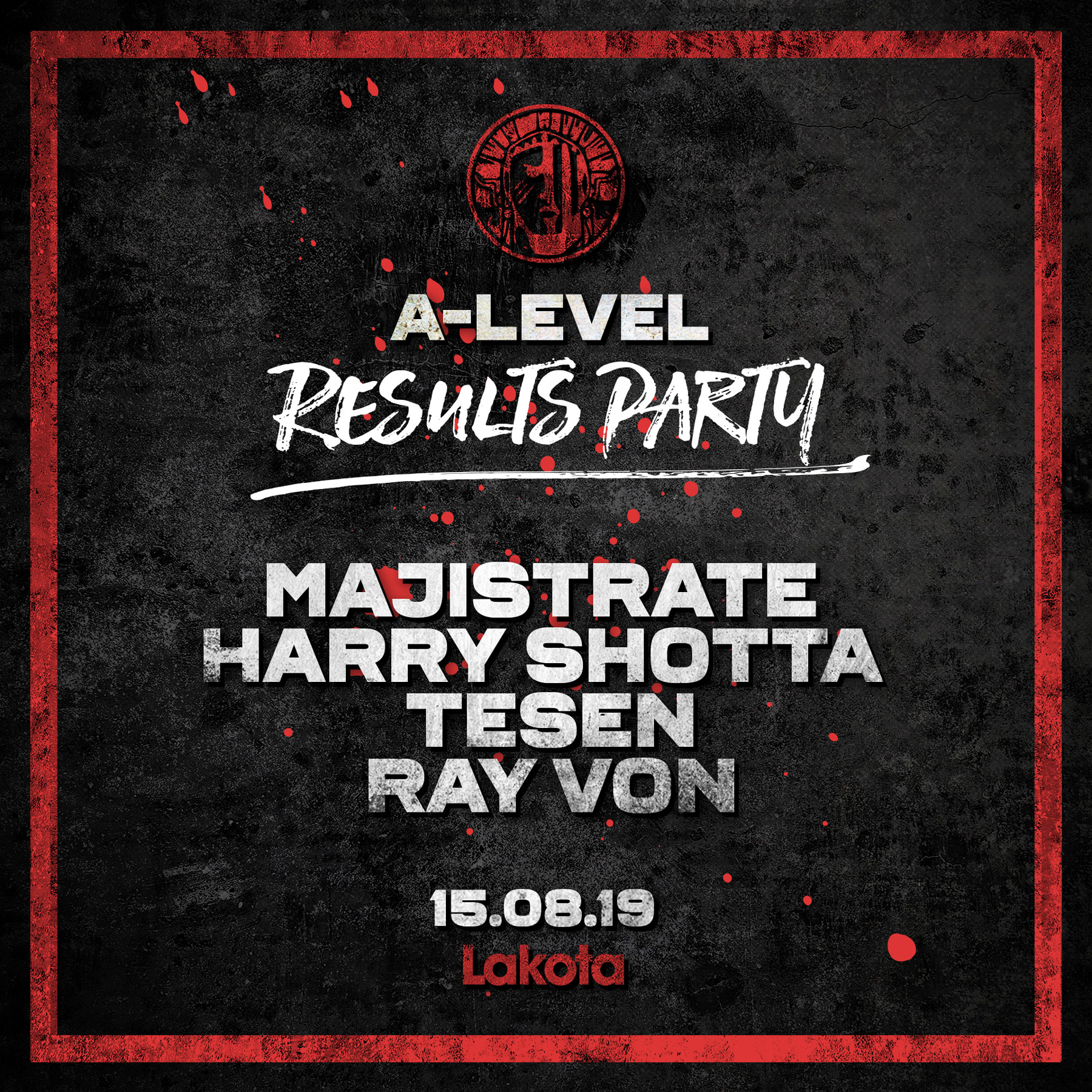 LIVE  A-Level Results Party: Majistrate, Harry Shotta & More