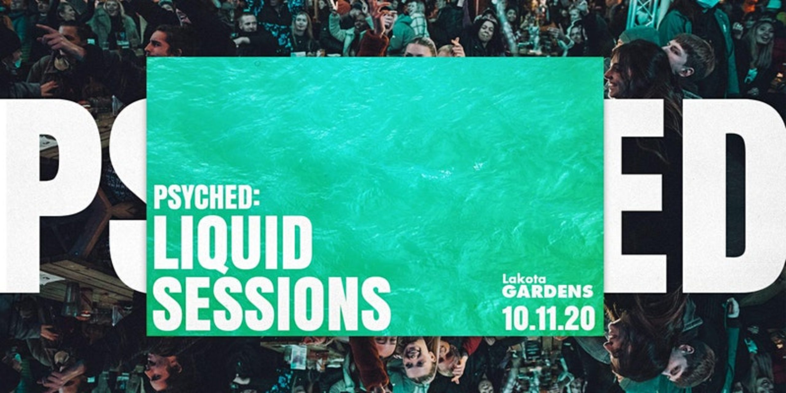 Psyched Presents: Liquid Sessions